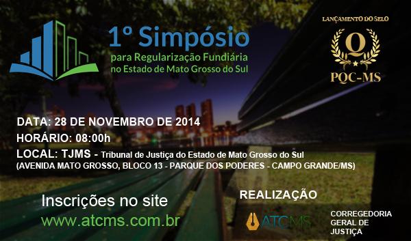 1º Simpósio para Regularização Fundiária do Estado de Mato Grosso do Sul